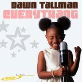 Everythang by Dawn Tallman