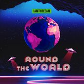 Round The World by 3am