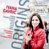 Origins de Ivana Gavric