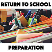 Return To School Preparation von Various Artists