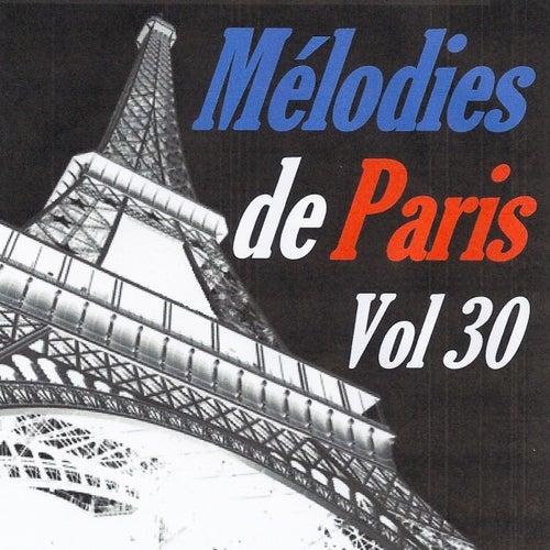 Mélodies de Paris, vol. 30 by Various Artists