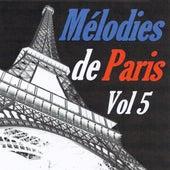Mélodies de Paris, vol. 5 by Various Artists