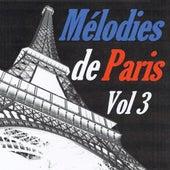Mélodies de Paris, vol. 3 by Various Artists