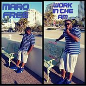 Work in the AM de Marq Free