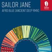 Afro Blue (Ancient Deep Remix) by Sailor Jane
