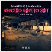 Electro Ghetto Shit von DJ Antoine