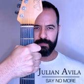 Say No More de Julian Avila