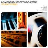 Studio Works by Low Fidelity Jet-Set Orchestra