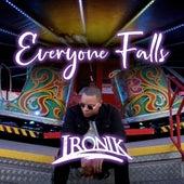 Everyone Falls von Ironik