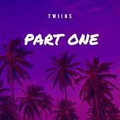 Part One by Twiins