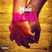 BGM de Wale
