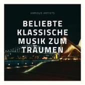 Beliebte klassiche Musik zum Träumen de Various Artists