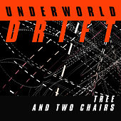 Tree And Two Chairs by Underworld