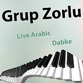 Live Arabic Dabke by Grup Zorlu