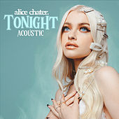 Tonight (Acoustic) von Alice Chater