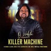 Killer Machine by DJ Websta