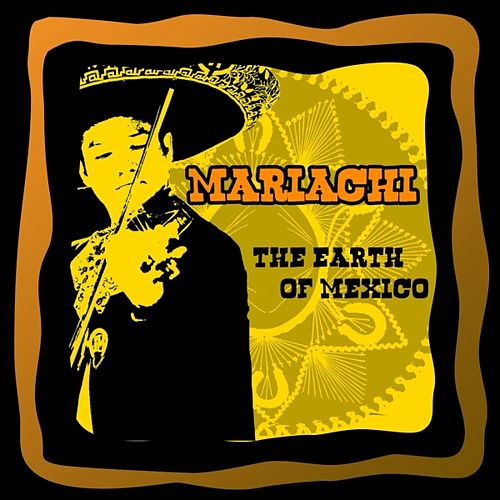 The Heart of Mexico by El Mariachi