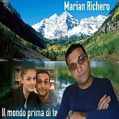 Il mondo prima di te by Marian Richero