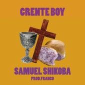 Crente Boy de Samuel Shikoba