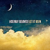 Let It Rain (Remastered) de Dearly Beloved