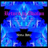 Return to Avalon by Nora Berg