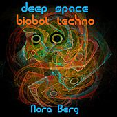 Deep Space Biobot Techno by Nora Berg