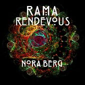 Rama Rendevous by Nora Berg