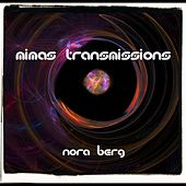 Mimas Transmissions by Nora Berg