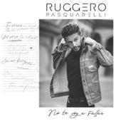 No Te Voy a Fallar de Ruggero Pasquarelli