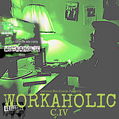 Workaholic by CIV