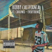 Everything by Bobby California