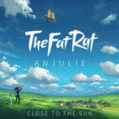 Close To The Sun by TheFatRat