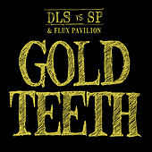 Gold Teeth by dan le sac