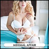 Minimal Affair by Various Artists