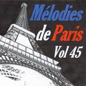Mélodies de Paris, vol. 45 by Various Artists