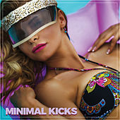 Minimal Kicks by Various Artists