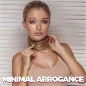Minimal Arrogance de Various Artists