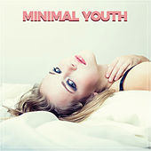 Minimal Youth de Various Artists