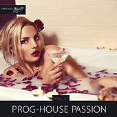 Prog-House Passion, Vol. 33 by Various Artists