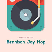 Bennison Joy Hop by Various Artists