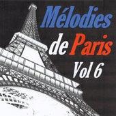 Mélodies de Paris, vol. 6 by Various Artists