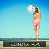 Techno Extreme by Various Artists