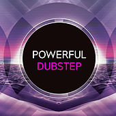 Powerful Dubstep de Various Artists