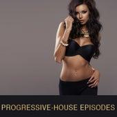 Progressive-House Episodes de Various Artists