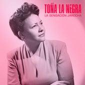 La Sensación Jarocha (Remastered) de Toña La Negra