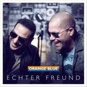 Echter Freund (Radio Edit) von Orange Blue