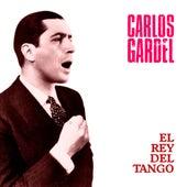 El Rey del Tango (Remastered) by Carlos Gardel