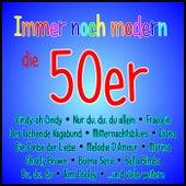 Immer noch modern - Die 50er de Various Artists