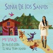 Mi Viaje: De Nuevo León To The New York Island de Sonia De Los Santos
