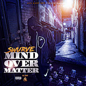 Mind over Matter de Swurve